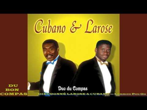 DIEUDONNÉ LAROSE & CUBANO  — Lanmou Pou Ou