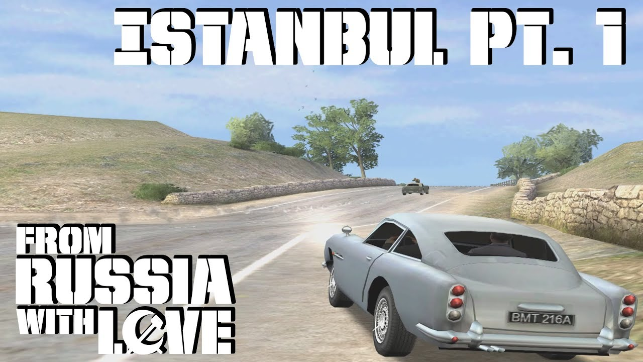 007 From Russia With Love Gcn Istanbul Pt 1 00 Agent Youtube