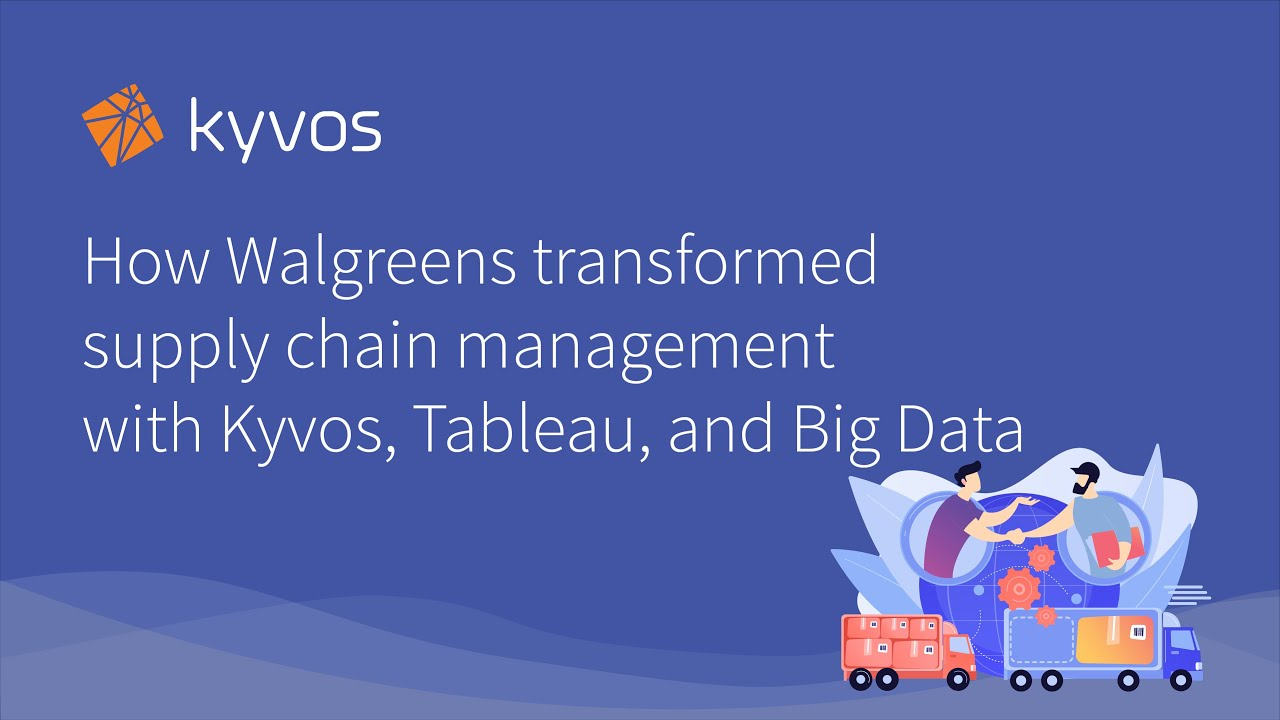 How Walgreens transformed supply chain management with Kyvos, Tableau, and  Big Data