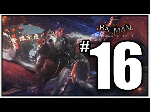Batman Arkham Knight Walkthrough Part 16 - DAMN, YOU UGLY - [Arkham Knight Gameplay 1080p PS4] - 동영상