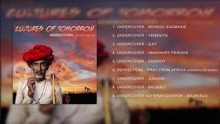 Cultures Of Tomorrow [Live mix]