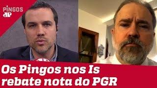 Os Pingos Nos Is rebate nota do PGR, Augusto Aras