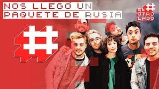 #ElOtroLado - NOS LLEGÓ UN PAQUETE DE RUSIA | Hecatombe!