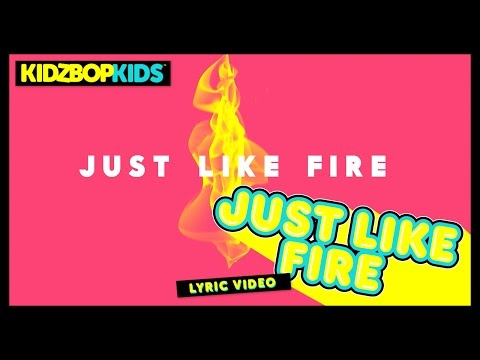 KIDZ BOP Kids – Just Like Fire  Lyric  KIDZ BOP 32 #ReadAlong