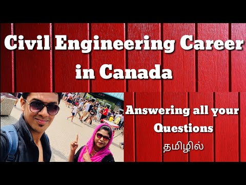 ALL About Civil Engineering Career In CANADA தமிழில்