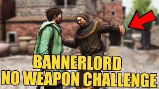 Can You Beat Mount and Blade II Bannerlord With Just Fists?!