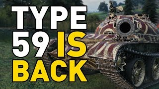 World of Tanks || TYPE 59 IS BACK!