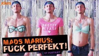 Fuck perfekt! | Mads Marius tager BH på for selvværdets skyld