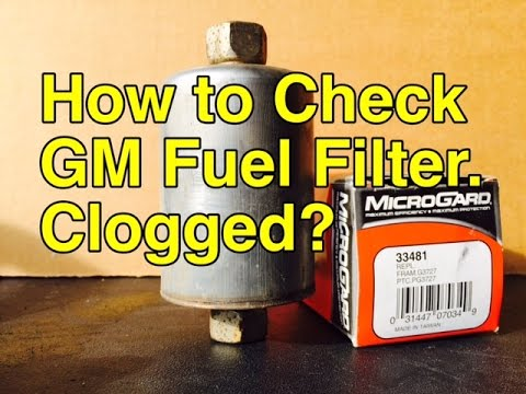 Signs you need to change your Fuel Filter - How to tell Fuel Filter