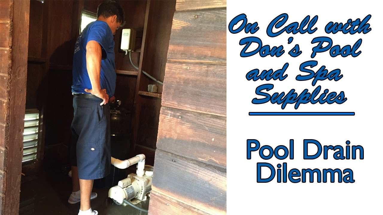 Pool Drain Clogged Client Stories