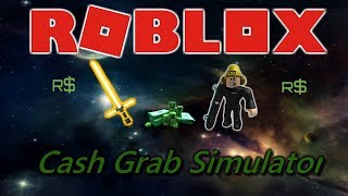 Best Item! One of the first on Youtube to have it! Roblox - Cash Grab Simulator