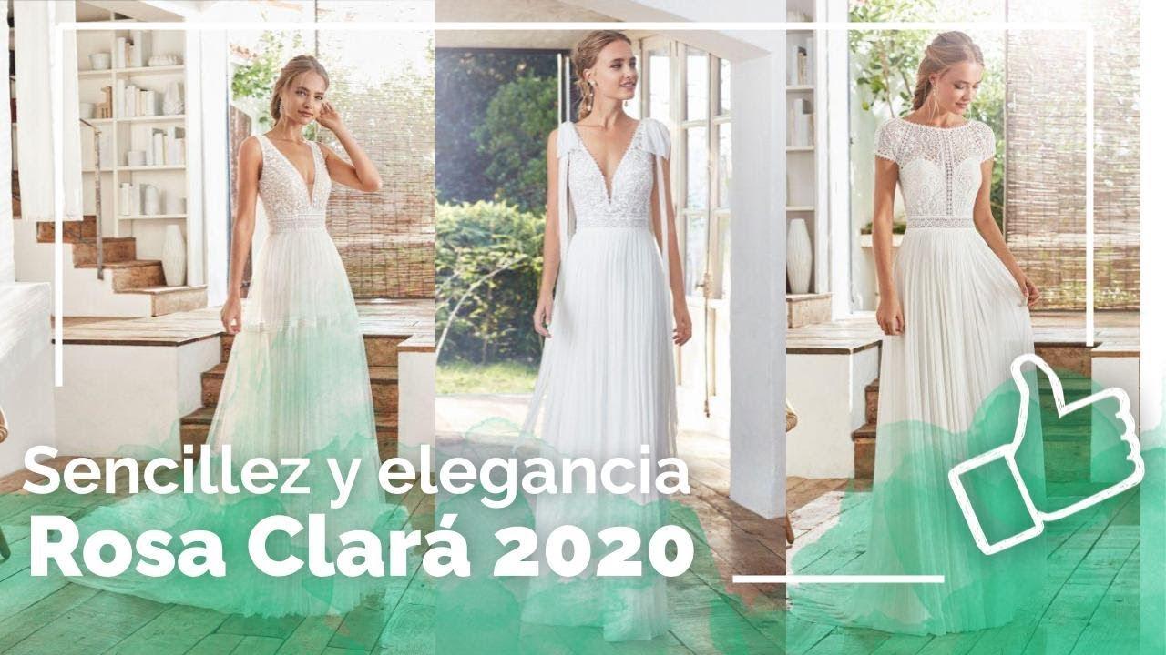 Vestidos De Novia 2020 Rosa Clará Sencillos Y Elegantes Youtube