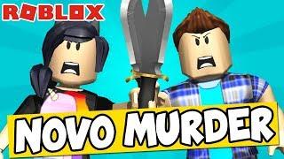 NOVO MURDER NO ROBLOX! - Roblox (Murder MysteryX)
