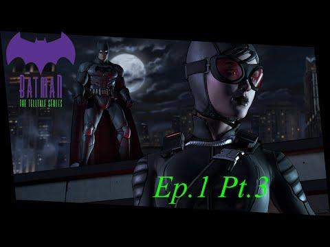 batman A Telltale Games Story - Ep.1 Pt.3 - Well Hello Catwoman - On Pc Gamplay Walkthrough