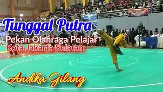 Andika Gilang Tunggal Putra SMA Pencak Silat Pekan Olahraga Pelajar Kota Jakarta Selatan