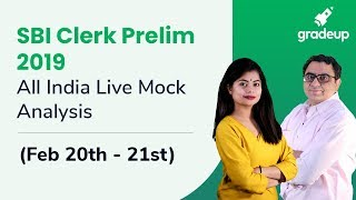 SBI Clerk Prelims All India Mock (20th Feb-21st Feb):Live video analysis