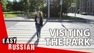 Visiting the park | Super Easy Russian 4