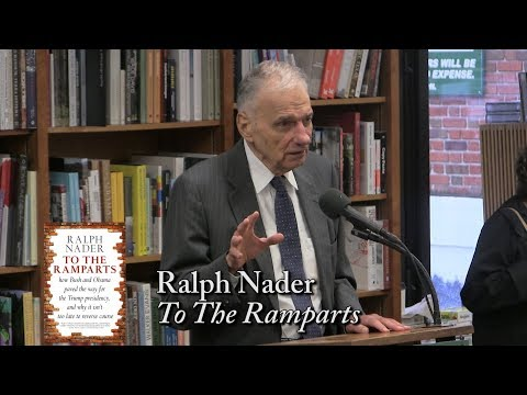 "Ralph Nader, ""To The Ramparts"""