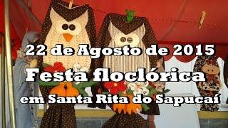 Santa rita do sapucaí festa folclórica 22 de agosto de 2015