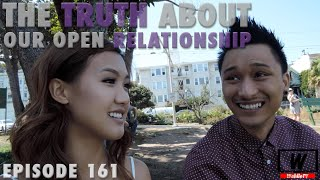 Ep.161 The Truth About Our Open Relationship | WahlieTV