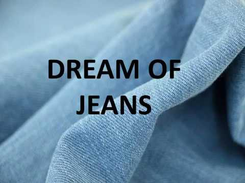 DREAM OF JEANS- MEANINGS AND INTERPRETATIONS