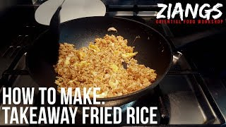 Ziangs: How to make REAL Takeaway Egg Fried Rice