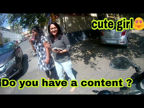 Asking people for content | Cute girl | Do you have content ?