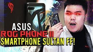 ASUS ROG PHONE 2 HP SULTAN PALING CANGGIH BUAT MAIN FREE FIRE DOANG