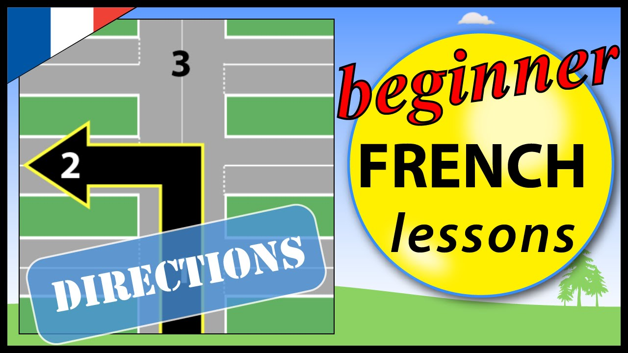 directions in french beginner french lessons for children youtube. Black Bedroom Furniture Sets. Home Design Ideas
