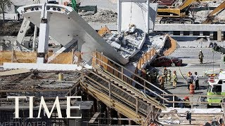 6 Dead, 10 Injured After Pedestrian Bridge Collapses At Florida International University | TIME