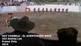 HAY CHABELA &  EL AVENTURERO REMIX