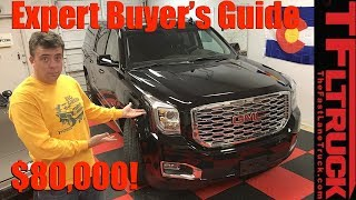 Watch This Before You Buy a 2018 GMC Yukon 10-Speed: TFL Expert Buyer