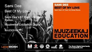 Sami Dee - Best Of My Love (Sami Dees 67 East 3Rd Street Remix) image