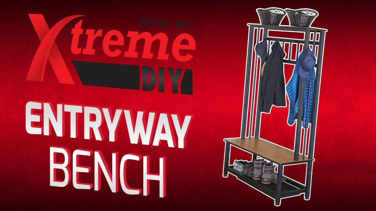 80 20 Inc Xtreme Diy Entryway Bench Youtube