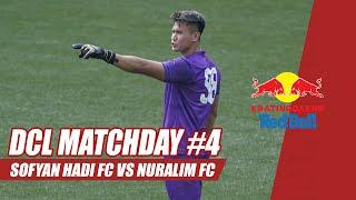 SOFYAN HADI FC VS NURALIM FC [Match #4]   Kratingdaeng Red Bull Dream Chaser League