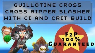 GX: Cross Ripper Slasher Build with CI and Crit