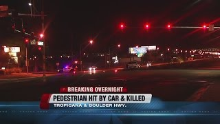 Pedestrian dies after hit by car near Tropicana, Boulder Hwy.