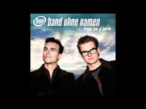 Band Ohne Namen - Free As a Bird