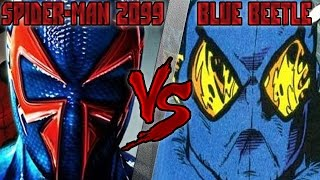 Человек-Паук 2099 (Marvel) vs Синий Жук (DC) - Кто Кого? [bezdarno]