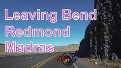 Leaving Bend...Redmond...Madras...Oregon...Highway 97.....RVerTV