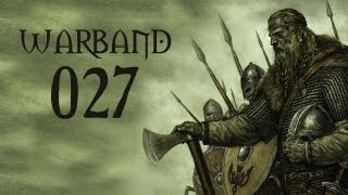 Let's Play Mount & Blade: Warband - Part 27