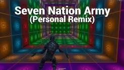 Seven Nation Army REMIX - The White Stripes - Fortnite Music Blocks (FULL SONG)