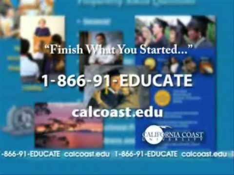 "California Coast University ""Online Degrees"" 866-91-EDUCATE"