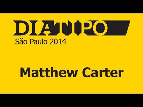 DiaTipo SP 2014 - Matthew Carter (in English)