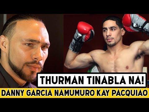 Keith Thurman REMATCH Tinabla Ng Team Pacman | Danny Garcia SUSUNOD Na KALABAN Ni Pacman?