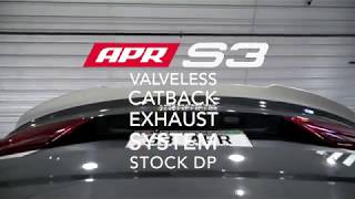 APR Valveless S3 Catback Exhaust System