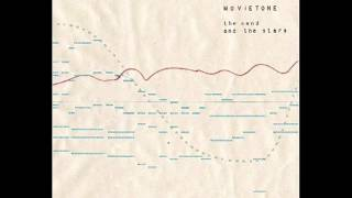 Movietone - The Sand and the Stars