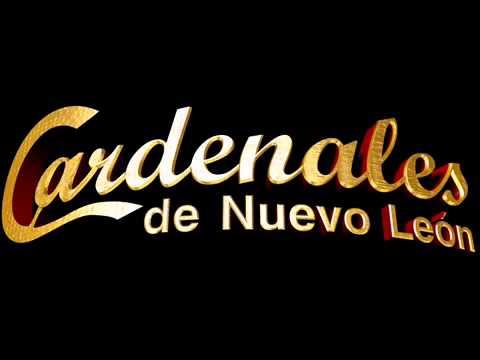 Cardenales De Nuevo Leon - Que Nadie Sepa