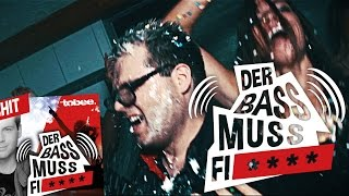 Tobee - Der Bass muss Fi****