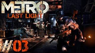 Metro: Last Light #3 - Cichaczem po Rzeszy